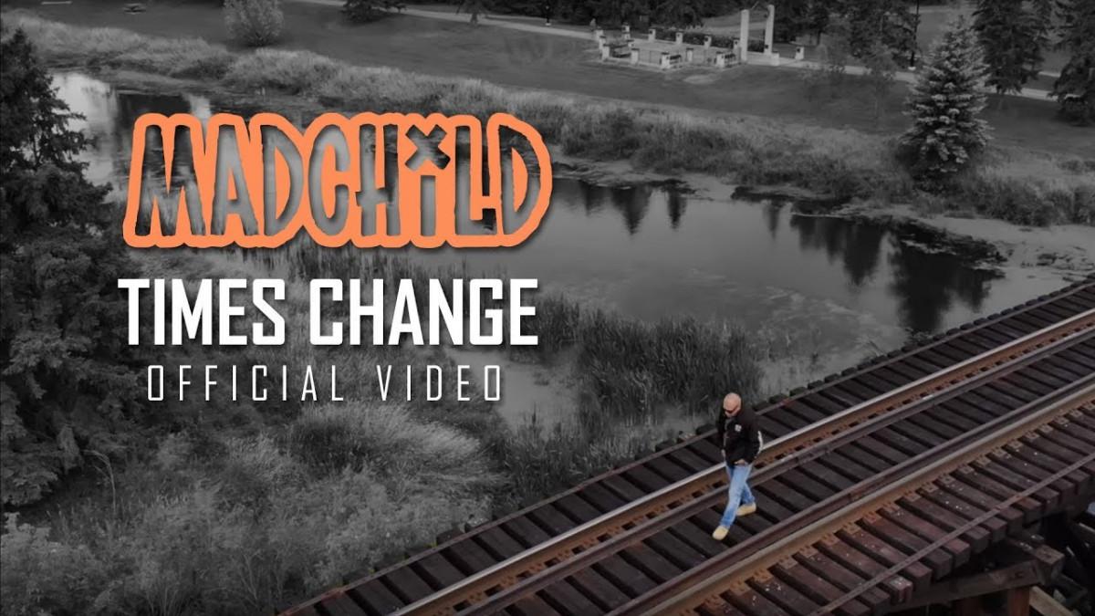 Madchild — «Times Change»