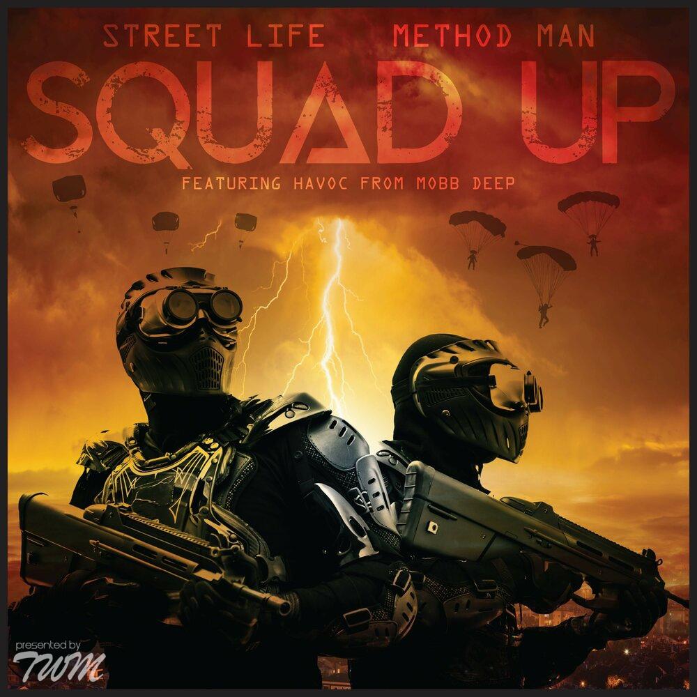 Method Man & Street Life — «Squad Up» (Feat. Havoc)