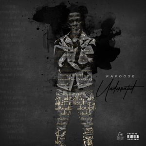 Papoose — «Underrated»