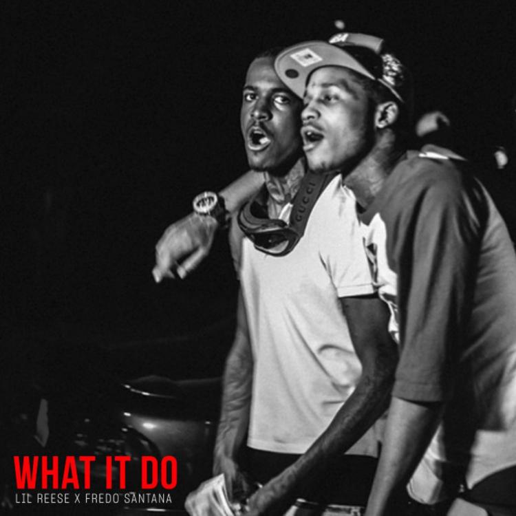 Lil Reese feat. Fredo Santana — «What It Do»