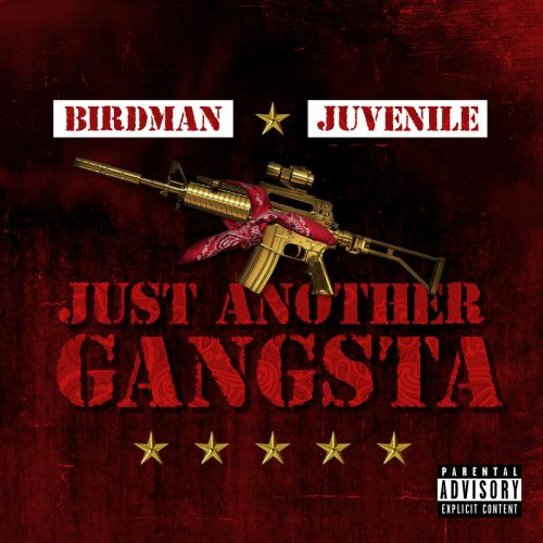 Birdman & Juvenile — «Just Another Gangsta»