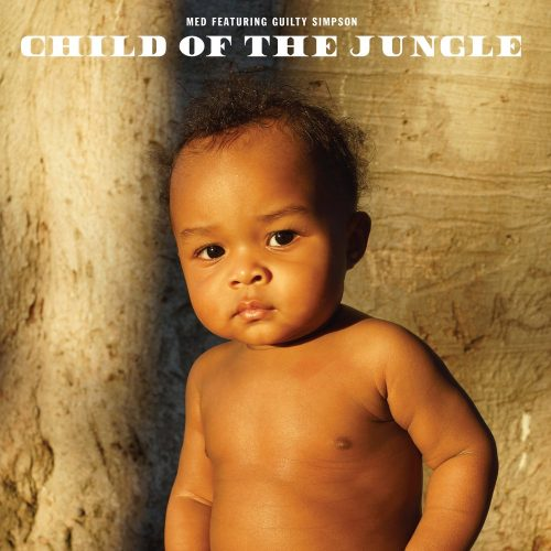 MED & Guilty Simpson — «Child Of The Jungle»