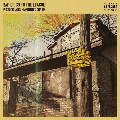 2 Chainz — «Rap Or Go To The League»