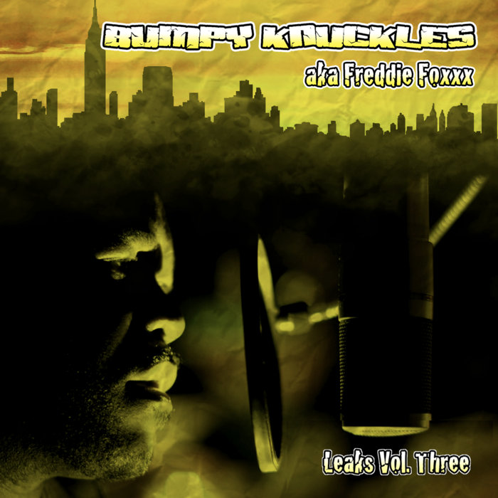 Bumpy Knuckles — «Leaks, Volume 3»