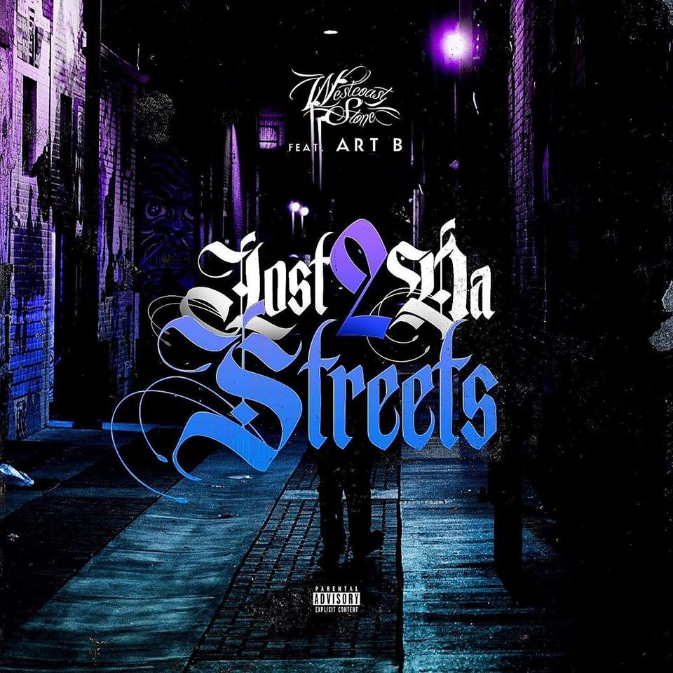Westcoast Stone — «Lost 2 Da Streets» (feat. Art B)