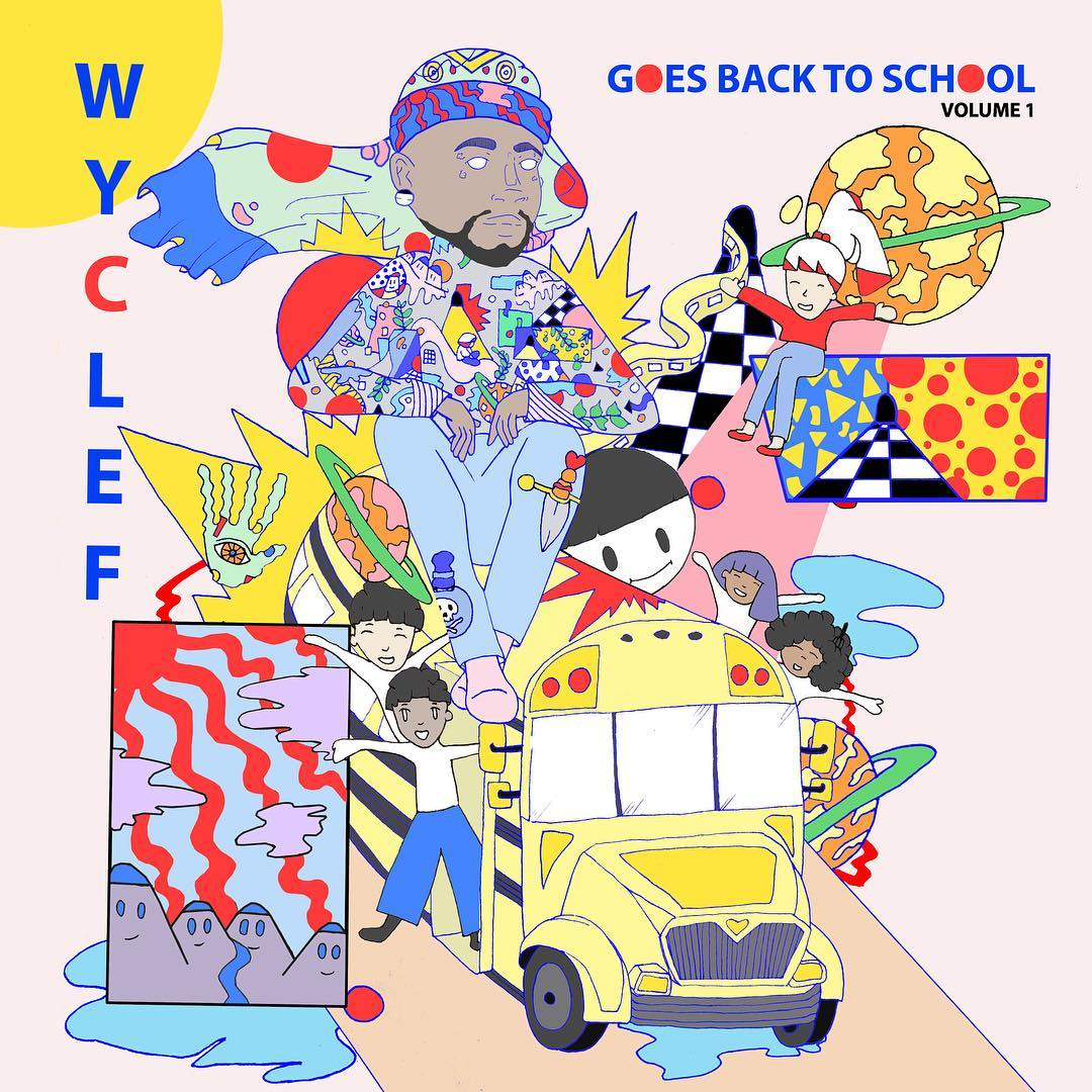 Wyclef Jean — «Wyclef Goes Back To School Volume 1»