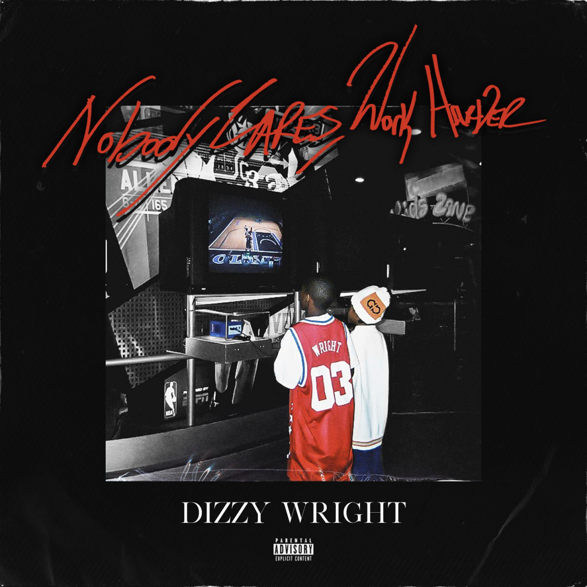 Dizzy Wright — «Nobody Cares, Work Harder»