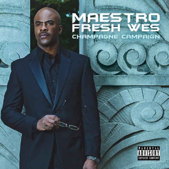 Maestro Fresh Wes — «Champagne Campaign»