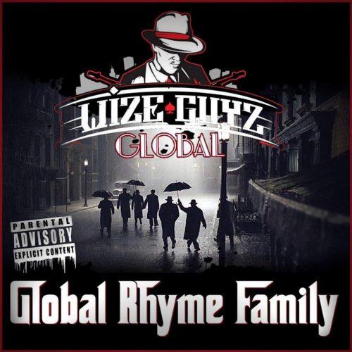 Wize Guyz Global — «Global Rhyme Family»