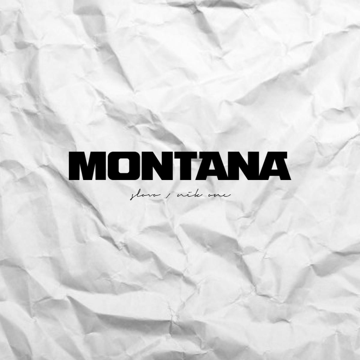 Slovo & Nik One — «Montana»