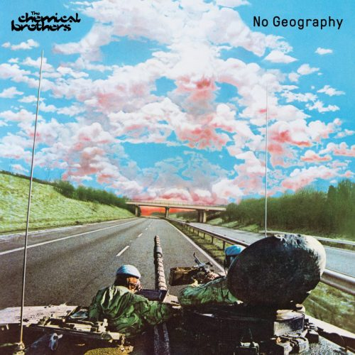 The Chemical Brothers – «No Geography»