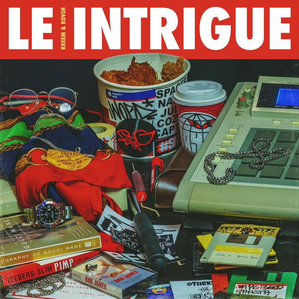 KREEM & KOVSH — «Le Intrigue»