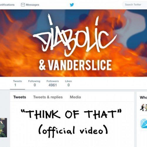Diabolic & Vanderslice  — «Think Of That»