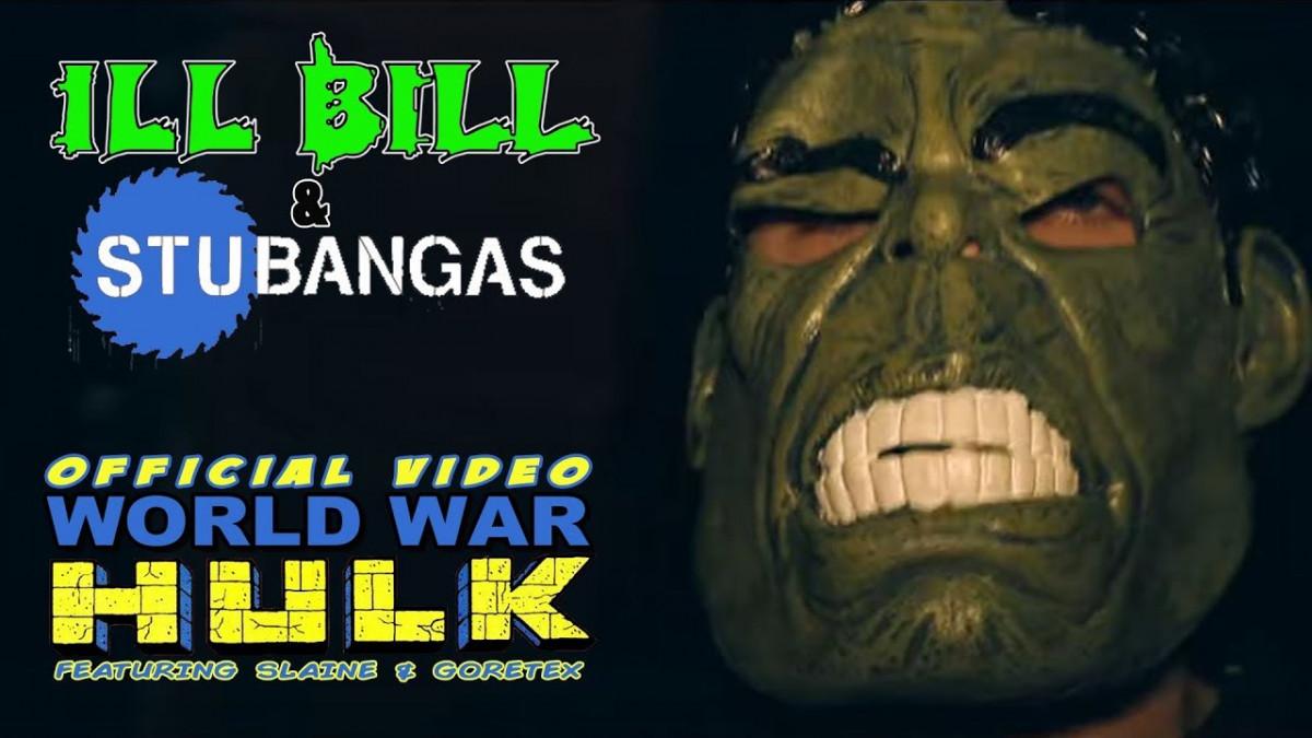Ill Bill & Stu Bangas — «World War Hulk» (feat. Goretex & Slaine)