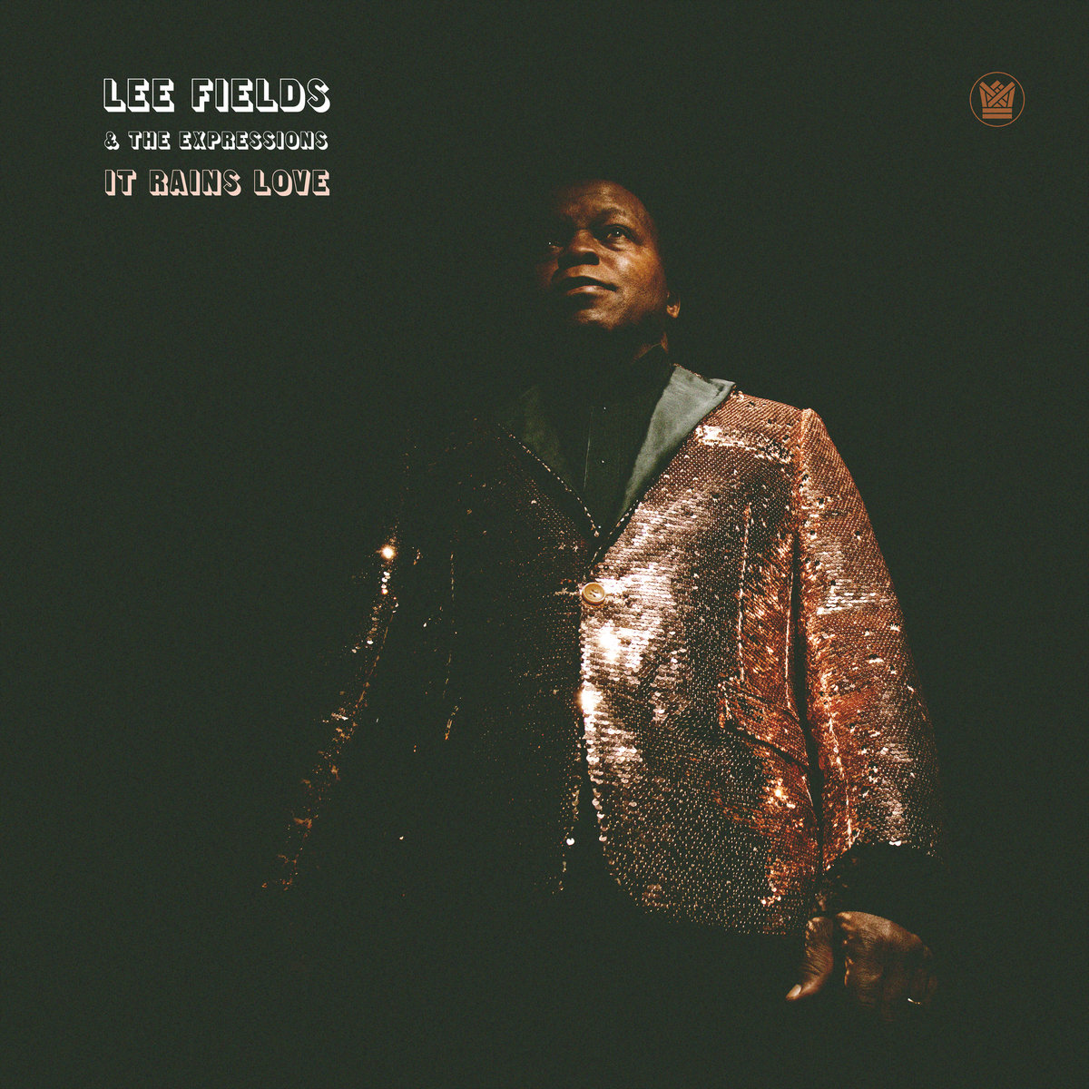 Lee Fields & The Expressions — «It Rains Love»