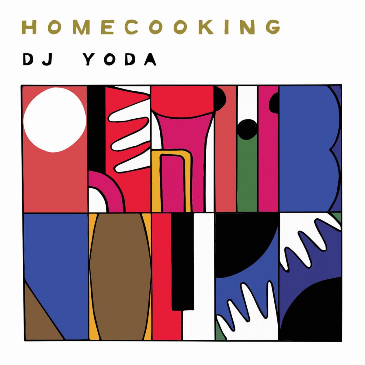 DJ Yoda — «Home Cooking»