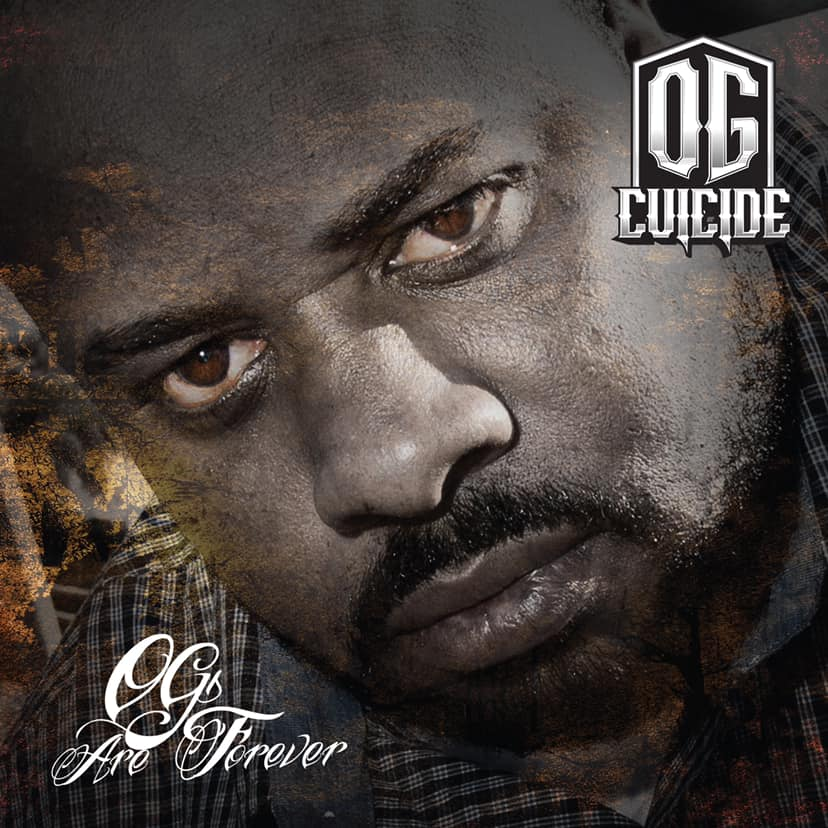 OG Cuicide «OGs Are Forever»