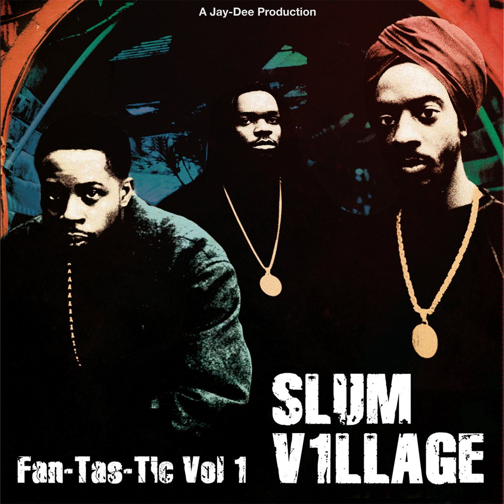 Slum Village - «Fan-Tas-Tic (Vol. 1)» (1997)