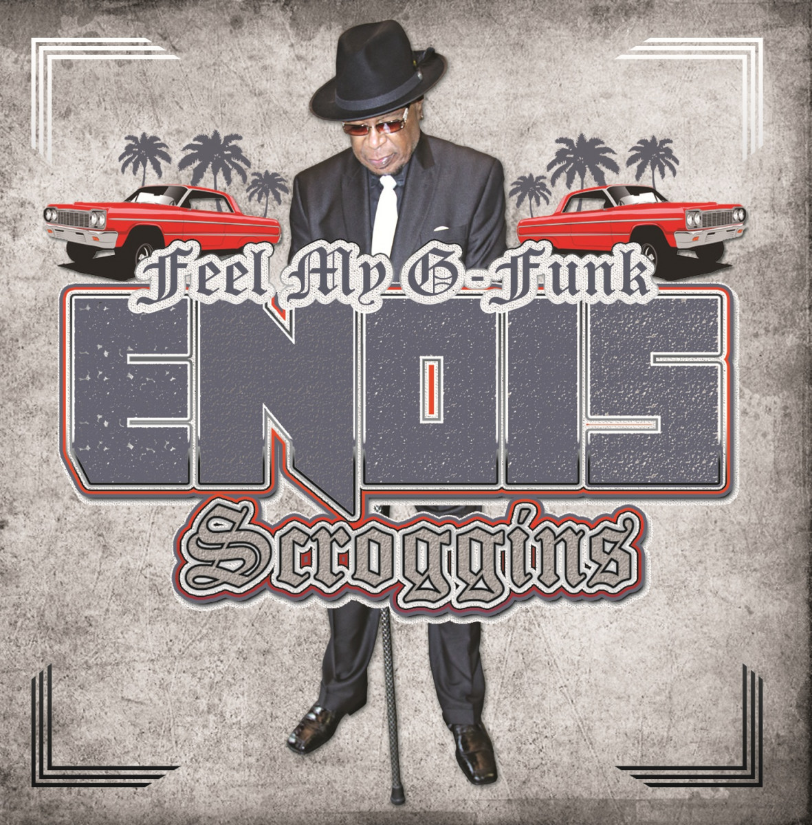 Enois Scroggins — «Feel My G-Funk»