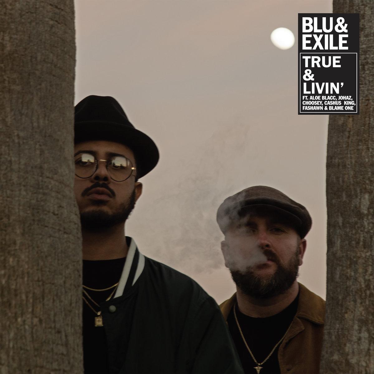 Blu & Exile — «True & Livin'»
