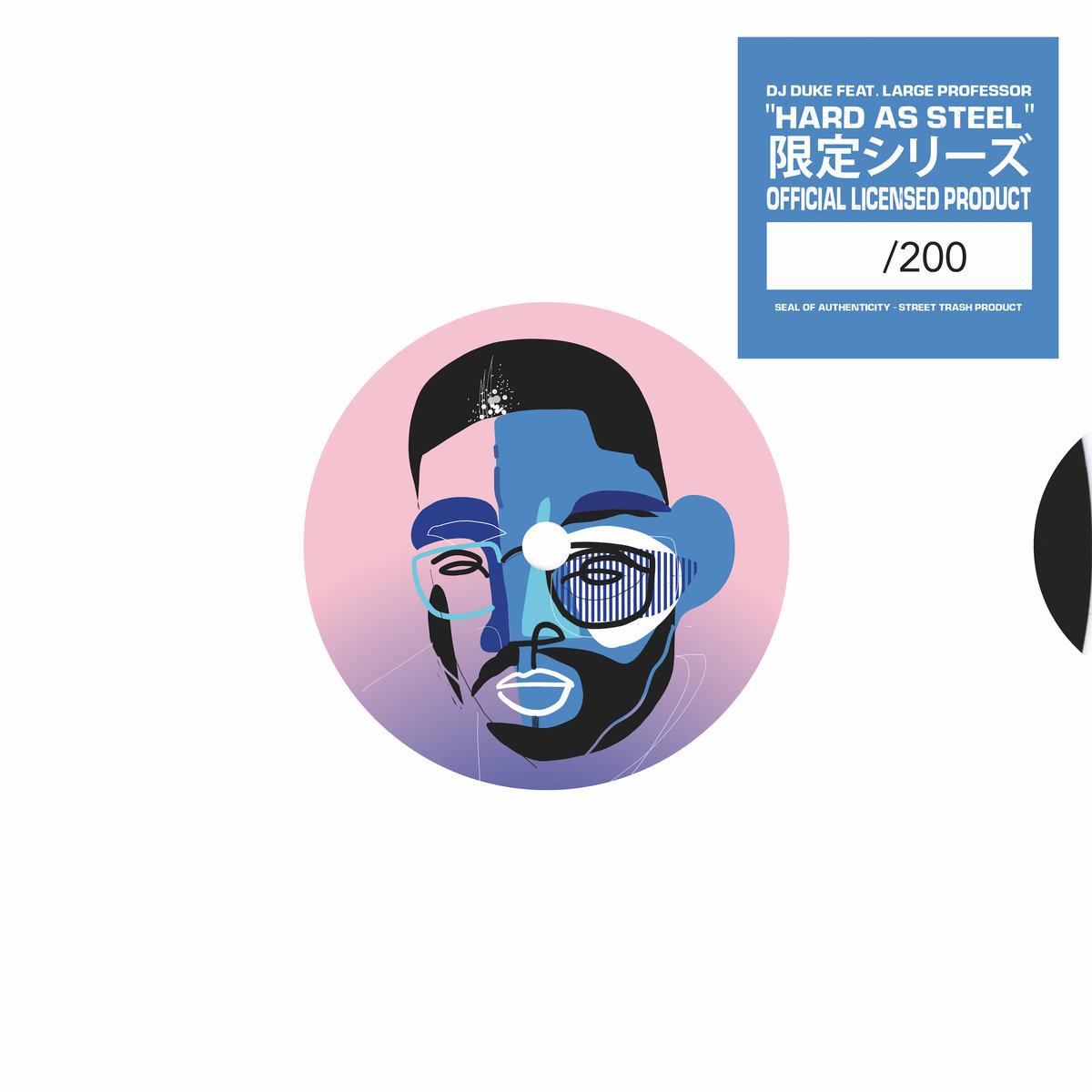 DJ Duke x Large Professor «Hard as Steel»