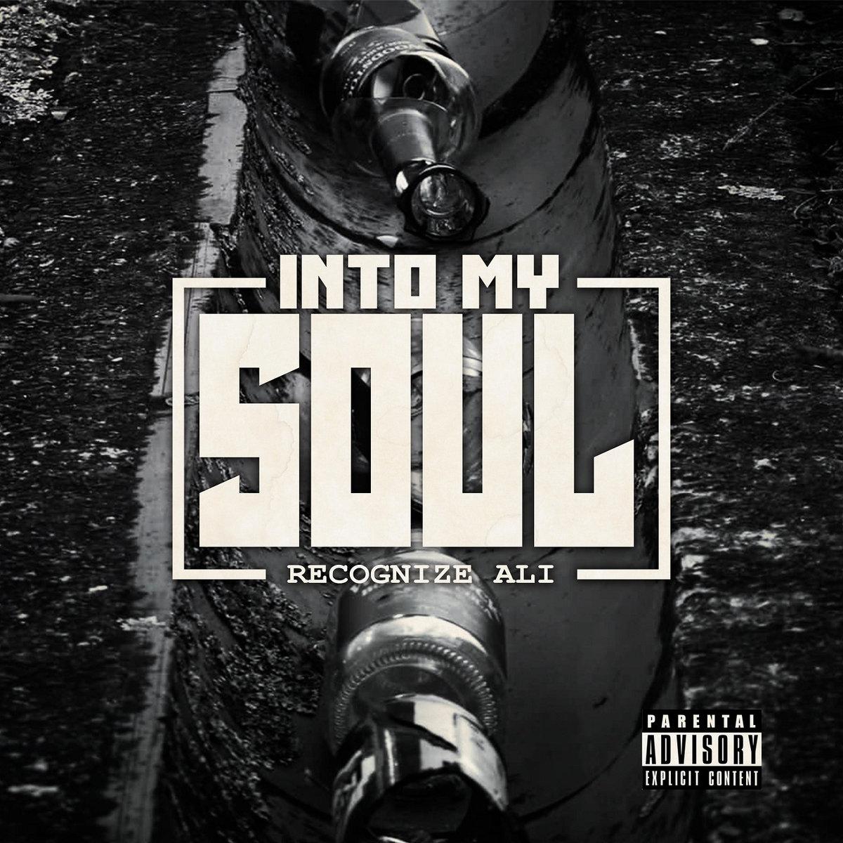 Recognize Ali — «Into My Soul»