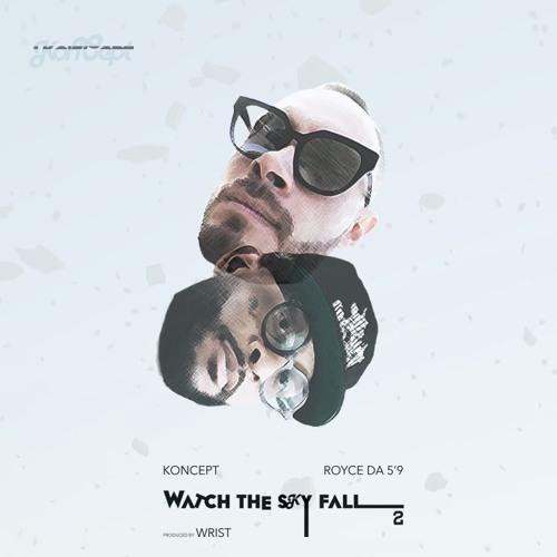 Royce Da 5'9″ поучаствовал в треке Koncept «Watch The Sky Fall 2»