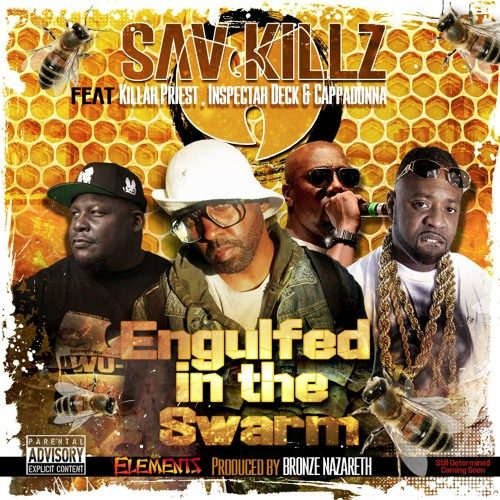 Wu-Fam представляет: Sav Killz — «Engulfed in the Swarm» (feat. Killah Priest, Inspectah Deck & Cappadonna)