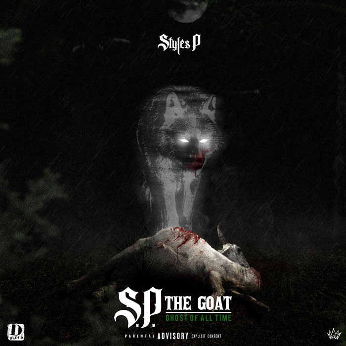 Styles P — «S.P. The GOAT: Ghost of All Time»