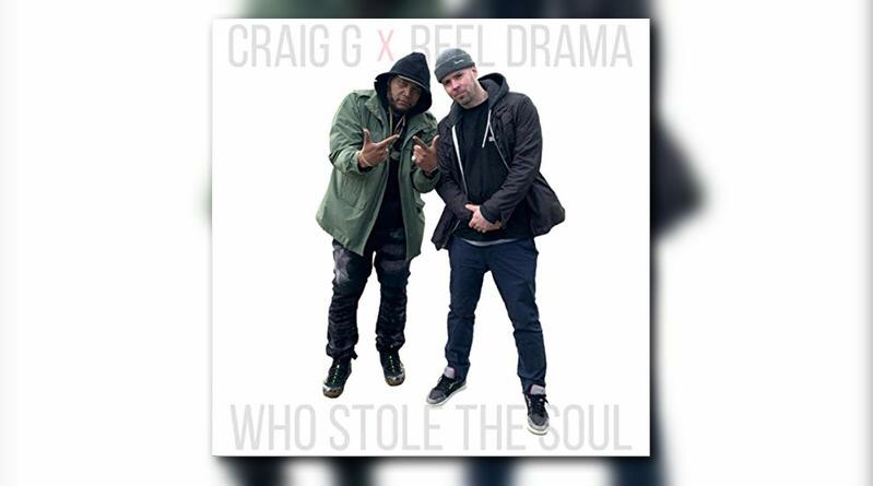 Порция бум-бэпа от Craig G x Reel Drama «Who Stole the Soul»