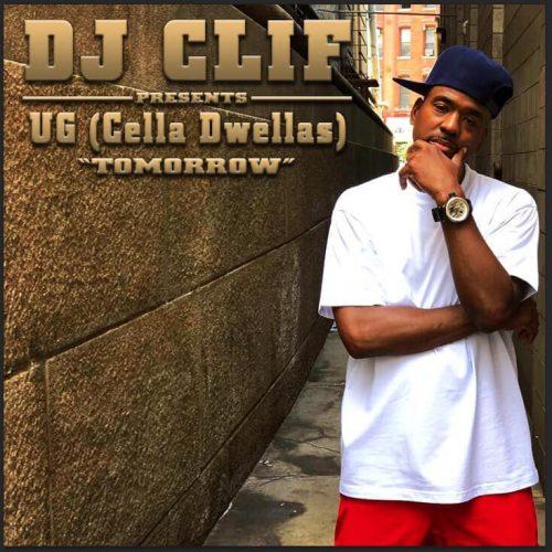 UG (Cella Dwellas) «Tomorrow» (prod. by DJ Clif)