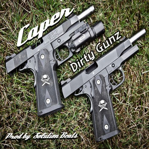 Caper — «Dirty Gunz»