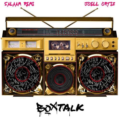 Salaam Remi & Joell Ortiz — «Box Talk»