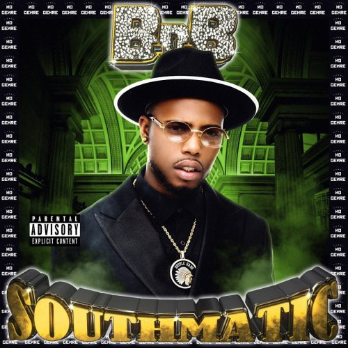 B.o.B — «Southmatic»