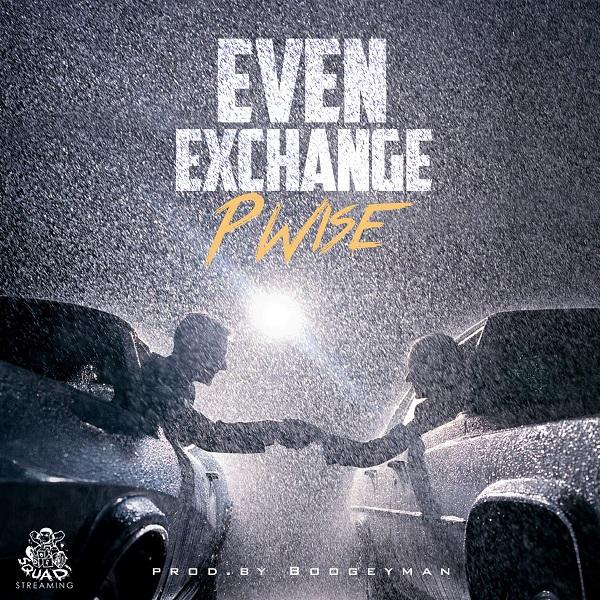 Def Squad представляют: P Wise «Even Exchange»