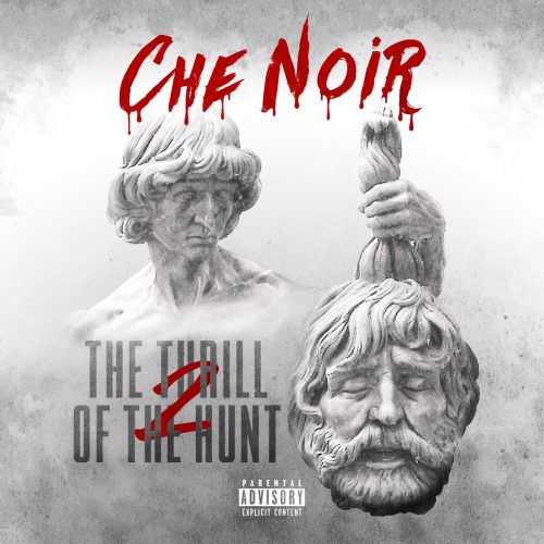 Che Noir — «The Thrill Of The Hunt 2»