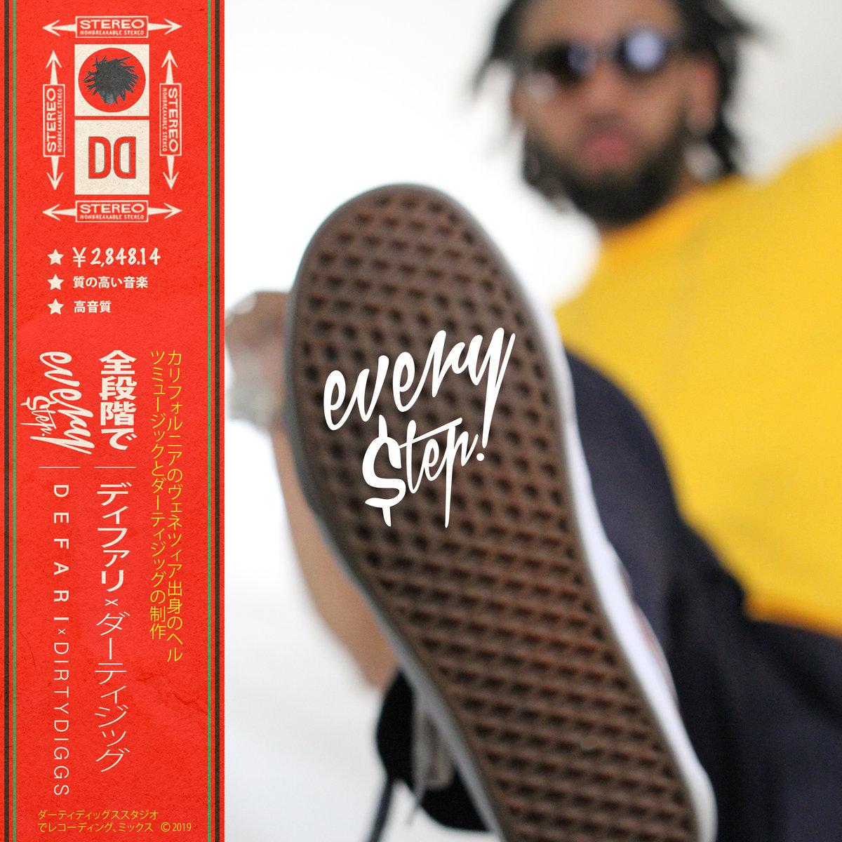 Defari x DirtyDiggs — «Every $tep»