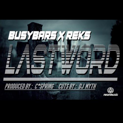 BusyBars x Reks «Last Word»