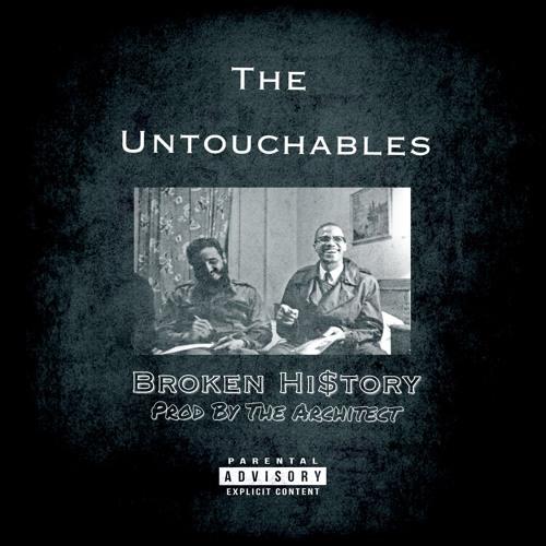"""Послушайте качающий сингл The Untouchables """"Broken Hi$tory"""""""