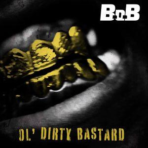 B.o.B — «Ol' Dirty Bastard»
