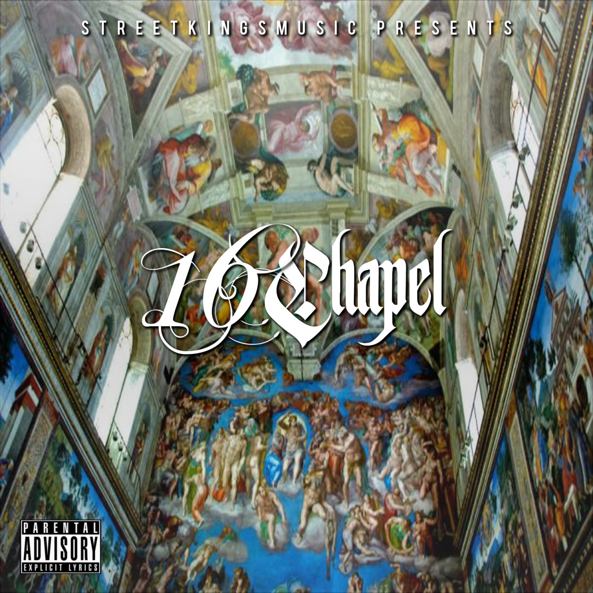 Street Kings Music — «16 Chapel» (Mixtape)