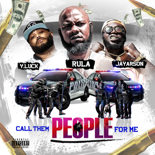 Rula — «Call Them People For Me» (feat. JayArson & Y.Luck)