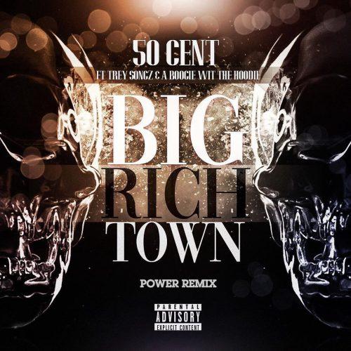 50 Cent — «Big Rich Town» (Remix) (Feat. Trey Songz & A Boogie Wit Da Hoodie)