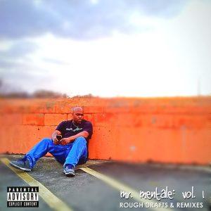 Daneja Mentale — «Mr. Mentale: Vol. 1»