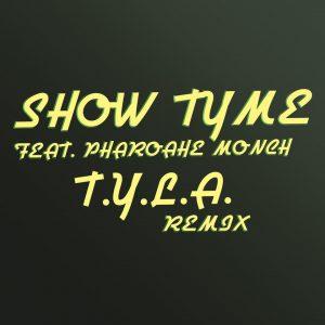 Show Tyme ft. Pharoahe Monch – «T.Y.L.A.»