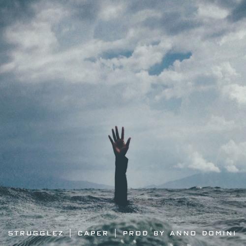 Caper — «Strugglez»