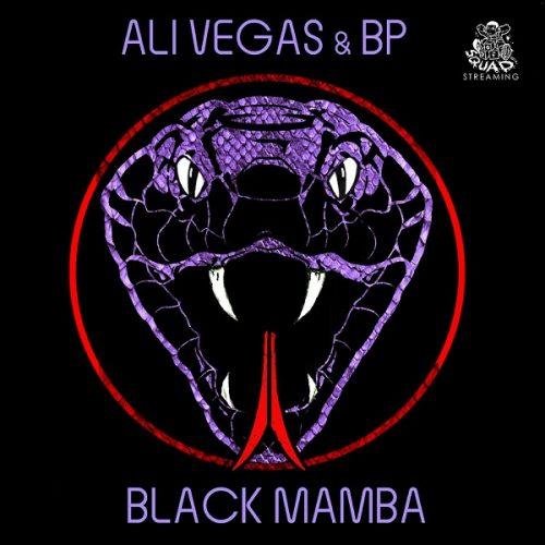 Def Squad presents: Ali Vegas & BP — «Black Mamba»