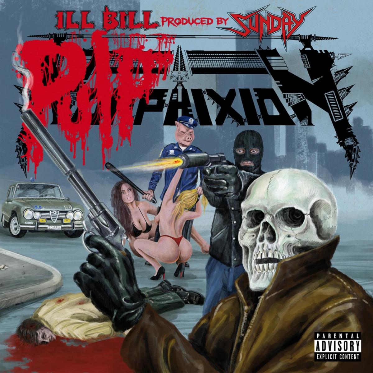 Ill Bill & Sunday — «Pulp Phixion»