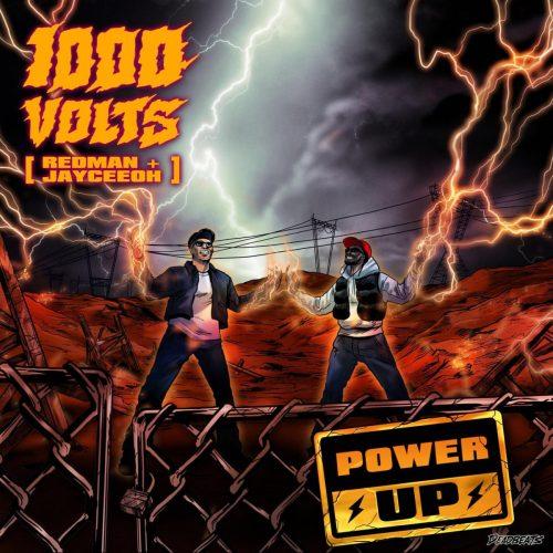 1000volts (Redman & Jayceeoh) — «Power Up»