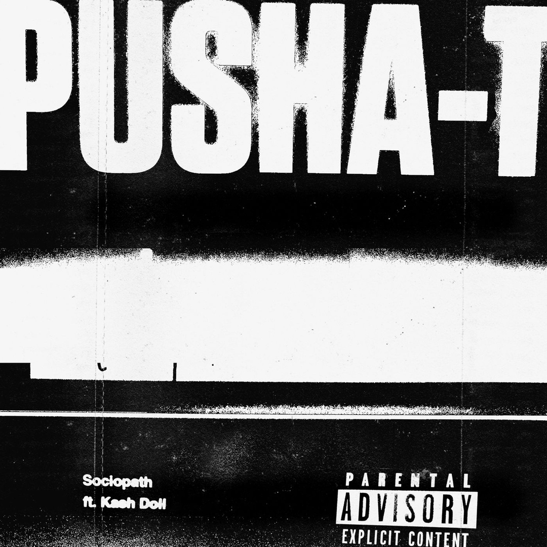 Pusha T – «Sociopath» (feat. Kash Doll)